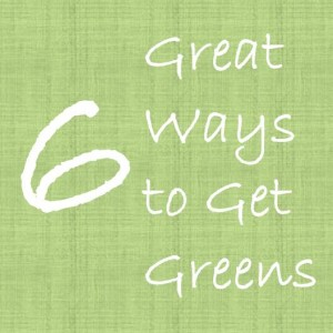 Great Ways to Get Greens