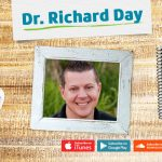 Ep. 86: Dr. Richard Day