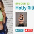 Ep. 93: Holly Rilinger