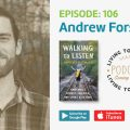 Ep. 106 – Andrew Forsthoefel